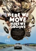 Poster for Here We Move Here We Groove