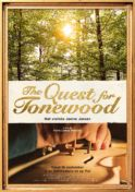 Poster for The Quest For Tonewood